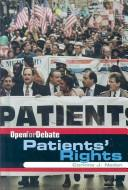Cover of: Patients' Rights (Open for Debate)