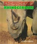 Cover of: Rhinoceroses (Endangered)