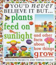 Cover of: Plants feed on sunlight | Taylor, Helen