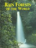 Cover of: Rain Forests of the World |