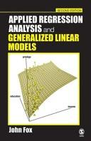 Cover of: Applied Regression Analysis and Generalized Linear Models
