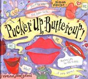 Cover of: Pucker Up, Buttercup | Simon Davies
