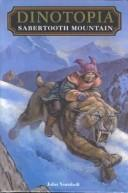 Cover of: Sabertooth Mountain (Dinotopia)