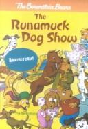 Cover of: The runamuck dog show