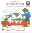 Cover of: Splish-Splash: El Libro De Los Ruidos