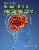 Cover of: Atlas of the human brain and spinal cord
