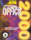 Cover of: Advanced Microsoft Office 2000 (Benchmark Series)