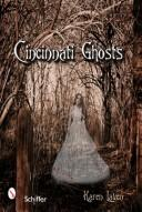 Cover of: Cincinnati ghosts and other tri-state haunts