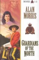 Cover of: Guardians of the North