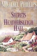 Cover of: Secrets Of Heathersleigh Hall Pack