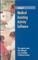 Cover of: MED ASSTG ACTIVITY-SINGLE USER SOFTWARE (Individual Version) |