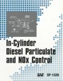 Cover of: In-cylinder diesel particulate and NOx control. |