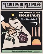 Cover of: Martyrs To Madness: the victims of the Holocaust