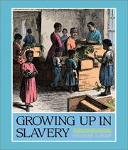 Cover of: Growing up in slavery