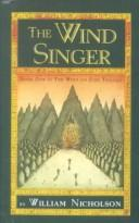 Cover of: The Wind Singer Book one in the Wind on Fire Trilogy