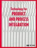 Cover of: Technology for product and process integration. |