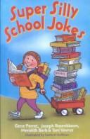 Cover of: Super Silly School Jokes |