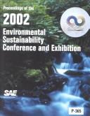 Cover of: Proceedings of the 2002 Environmental Sustainability Conference and Exhibition