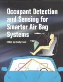 Cover of: Occupant Detection and Sensing for Smarter Air Bag Systems (Progress in Technology) | Randy Frank