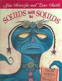Cover of: Squids Will Be Squids | Jon Scieszka