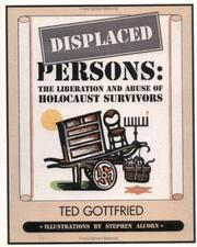 Cover of: Displaced Persons: the liberation and abuse of Holocaust survivors