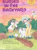 Cover of: Buried in the Back Yard (Science Solves It!)