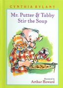 Cover of: Mr. Putter and Tabby Stir the Soup (Mr. Putter and Tabby)