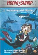 Cover of: Swimming With Sharks (Adam Sharp, Book 3)