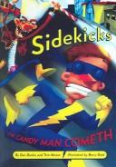 Cover of: The Candy Man Cometh (Sidekicks) | Dan Danko