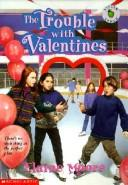 Cover of: The Trouble With Valentines