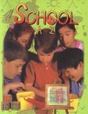 Cover of: School from A to Z (Alphabasics)