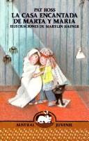 Cover of: Casa Encantada De Marta Y Maria/m & M and the Haunted House (Austral Juvenil)