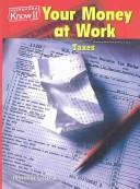 Cover of: Your Money at Work