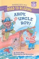 Cover of: Ahoy, Uncle Roy (Road to Reading Mile 2 (Reading with Help))