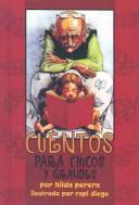Cover of: Cuentos Para Chicos Y Grandes/Stories for Young and Old