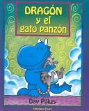 Cover of: Dragon Y El Gato Panzon / Dragon's Fat Cat
