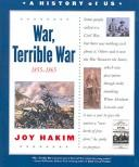 Cover of: War, Terrible War (A History of Us)