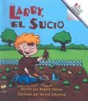 Cover of: Larry, El Sucio