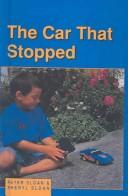 Cover of: Car That Stopped | Peter Sloan