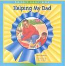 Cover of: Helping My Dad | Lambrecht