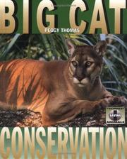 Cover of: Big Cat Conservation (Thomas, Peggy. Science of Saving Animals.)