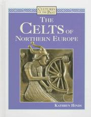 Cover of: The Celts of Northern Europe | Kathryn Hinds