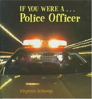 Cover of: If you were a-- police officer