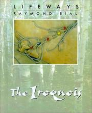 Cover of: The Iroquois | Raymond Bial