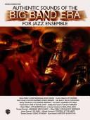 Cover of: Authentic Sounds of the Big Band Era