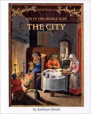 Cover of: The City (Life in the Middle Ages)
