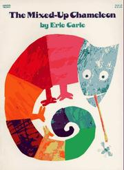 Cover of: The Mixed-Up Chameleon | Eric Carle