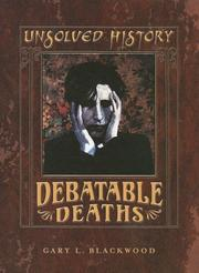 Cover of: Debatable deaths | Gary L. Blackwood