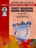 Cover of: First Division Band Method, Part 2 (Bassoon) (First Division Band Course) | Fred Weber