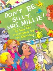 Cover of: Don't be silly, Mrs. Millie!